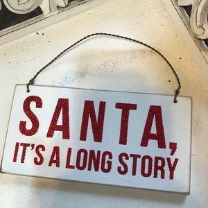 NWT Santa It's A Long Story Mini Sign